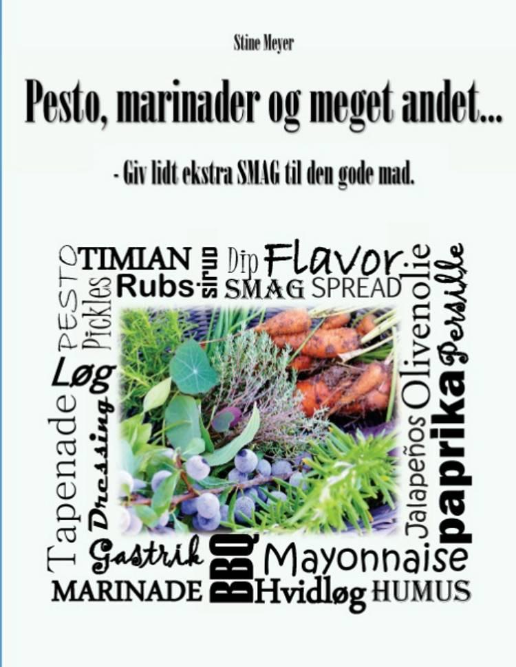 Pesto, marinader og meget andet af Stine Meyer