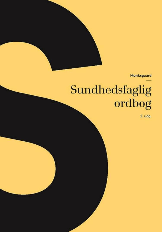Sundhedsfaglig ordbog af Lissi Hansen