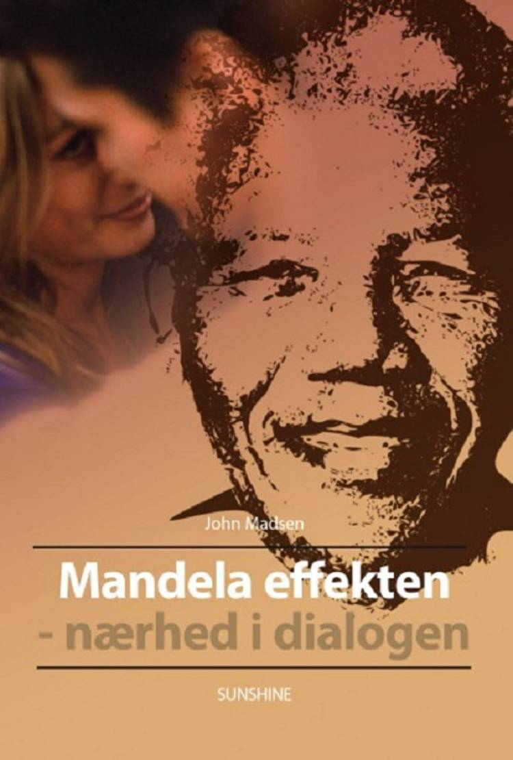 Mandela effekten - nærhed i dialogen af John Madsen