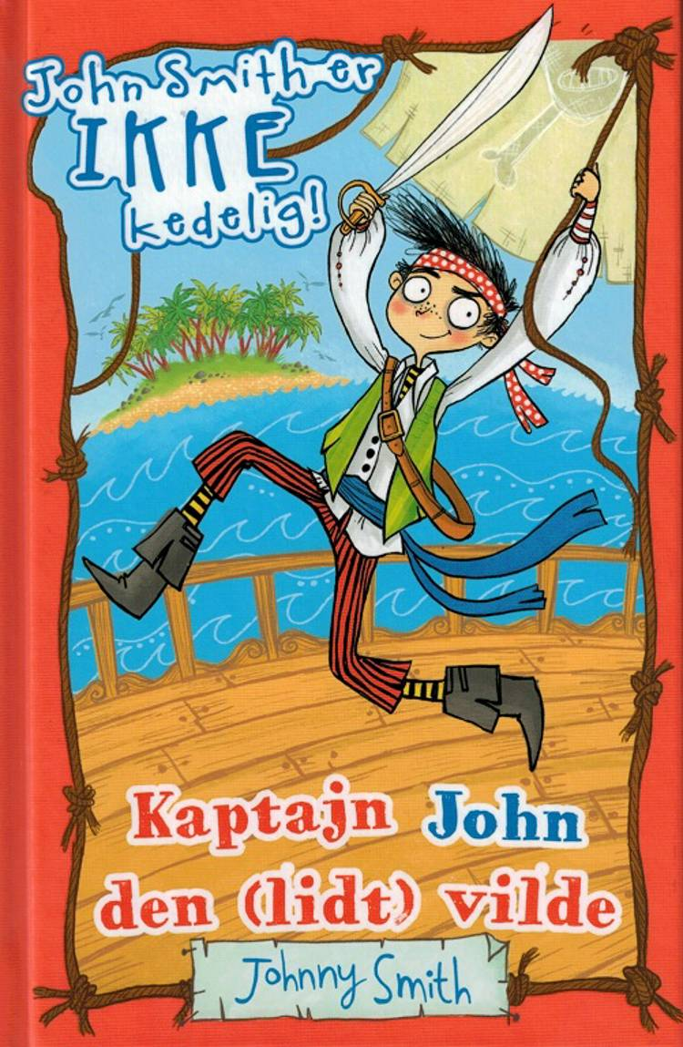 Kaptajn John den (lidt) vilde af Johnny Smith
