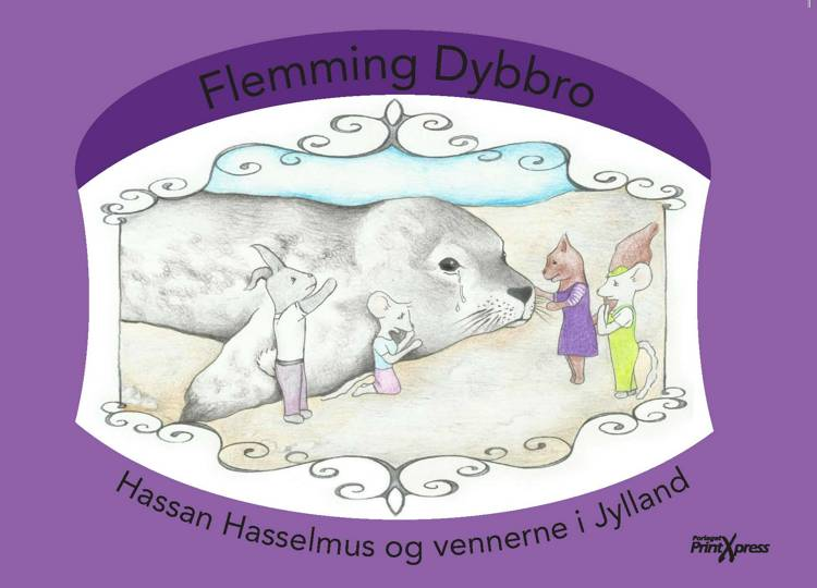 Hassan Hasselmus & vennerne i Jylland af Flemming Dybbro