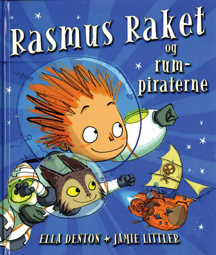 Rasmus Raket og rumpiraterne af Ella Denton
