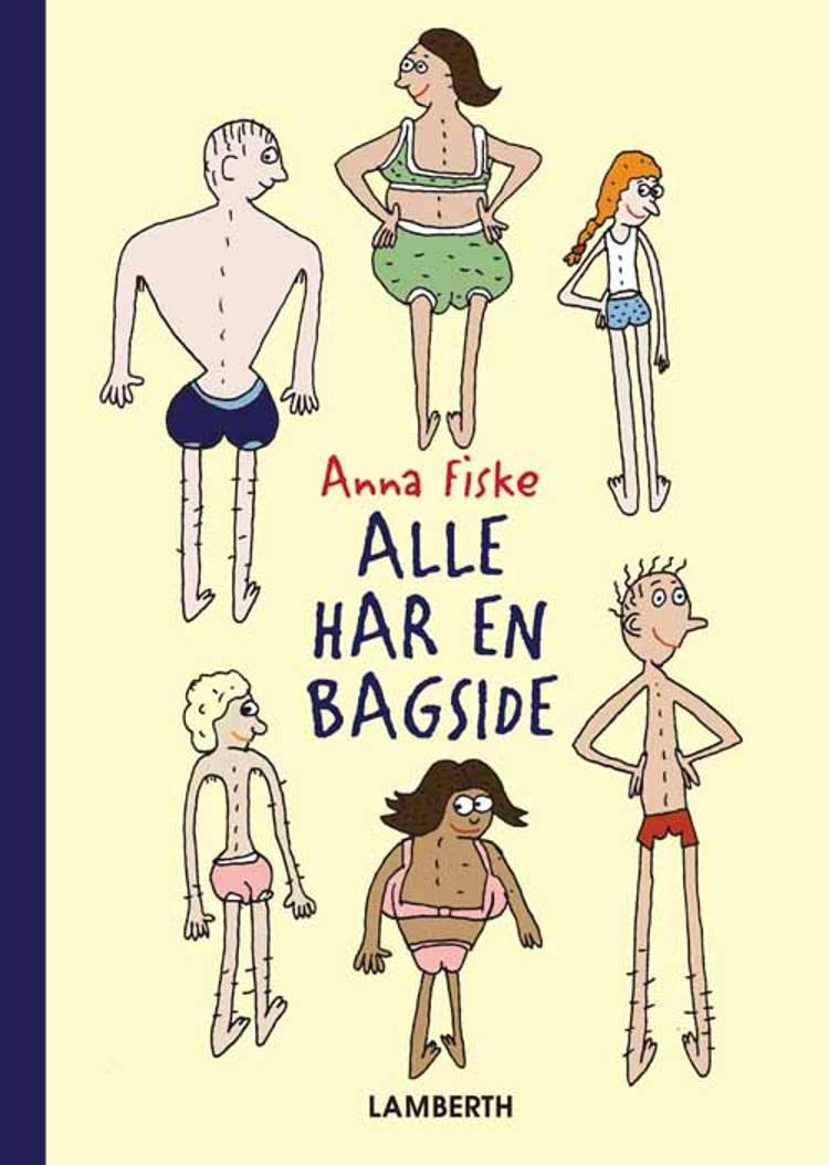 Alle har en bagside af Anna Fiske