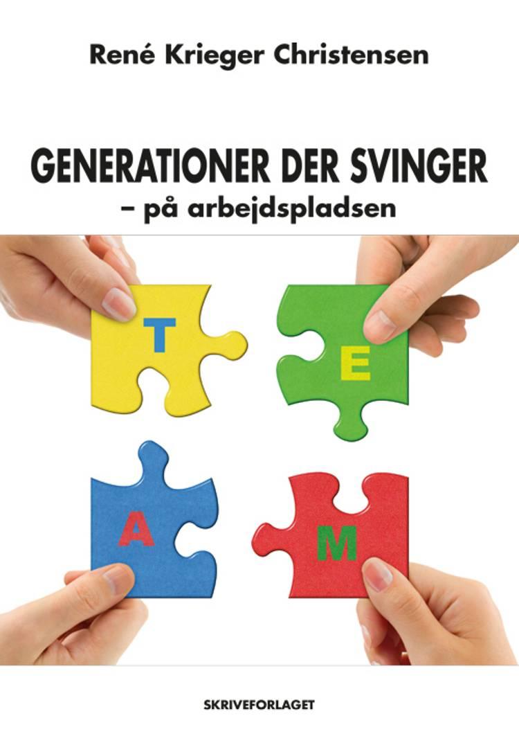 Generationer der svinger - på arbejdspladsen af René Krieger Christensen
