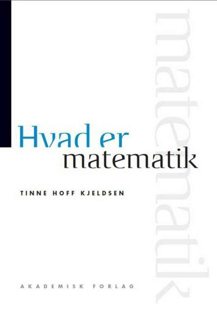 Hvad er matematik af Tinne Hoff Kjeldsen