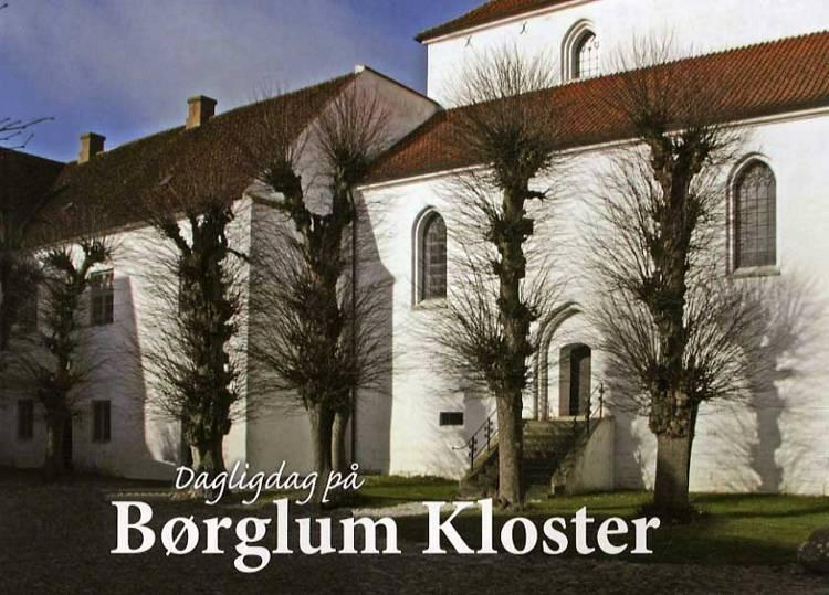 Dagligdag på Børglum Kloster af Grethe Rolle