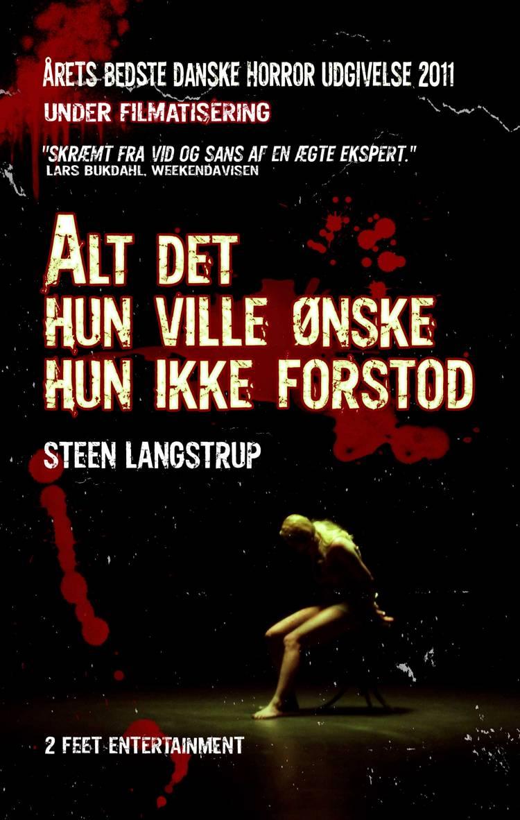 Alt det hun ville ønske hun ikke forstod af Steen Langstrup