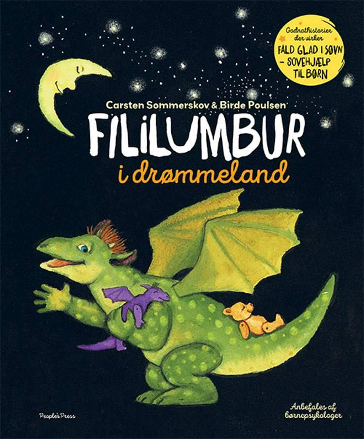 Fililumbur i drømmeland af Birde Poulsen og Carsten Sommerskov