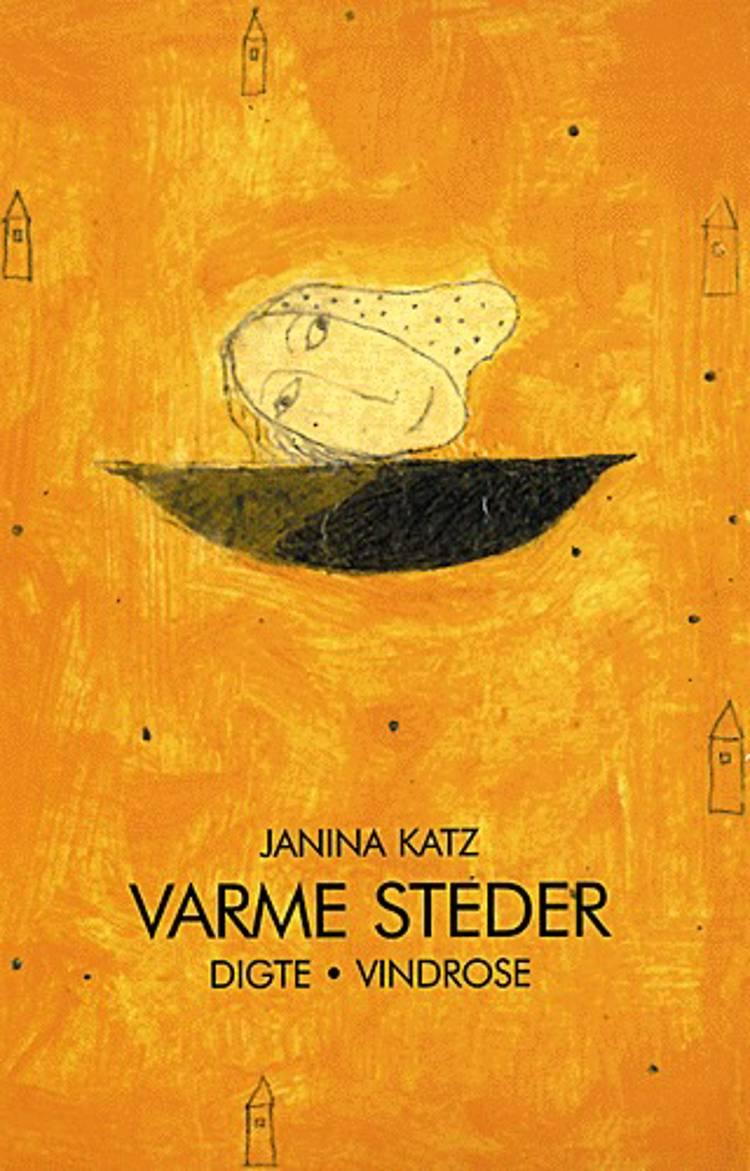 Varme steder af Janina Katz