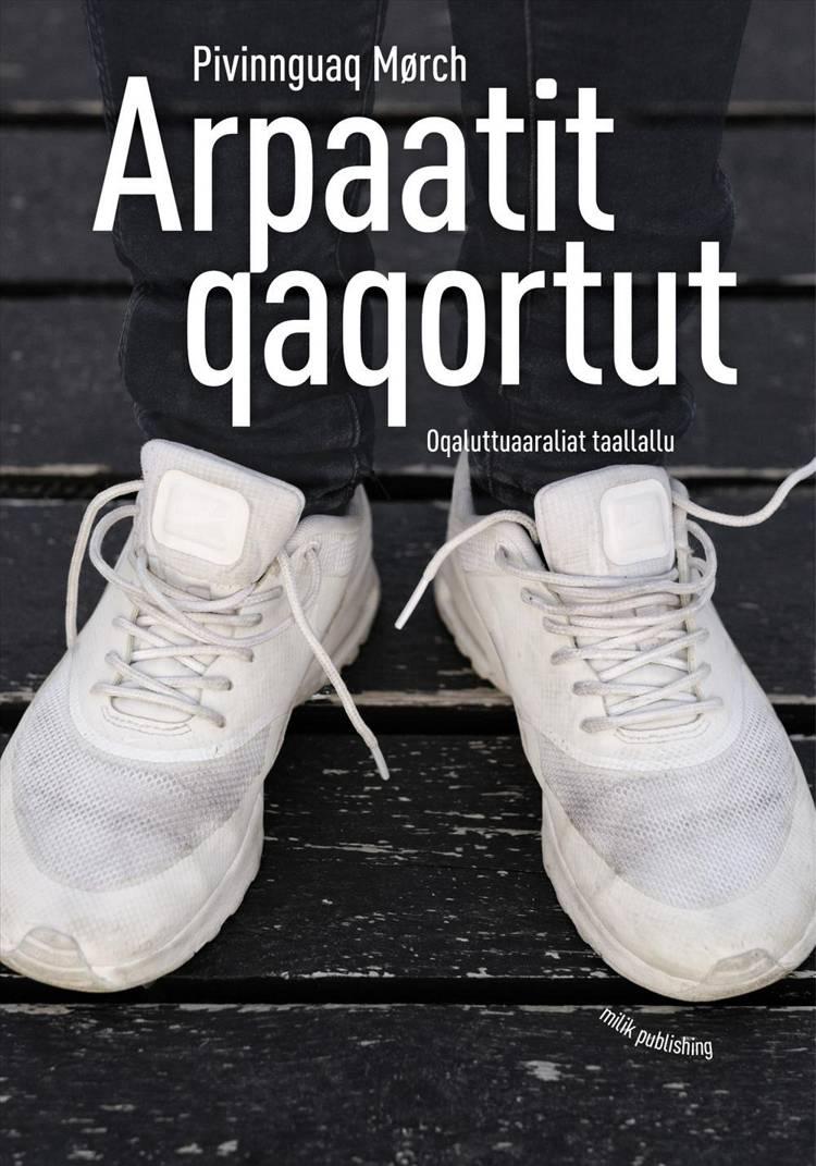 Arpaatit qaqortut af Pivinnguaq Mørch