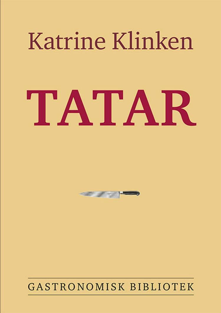 Tatar af Katrine Klinken