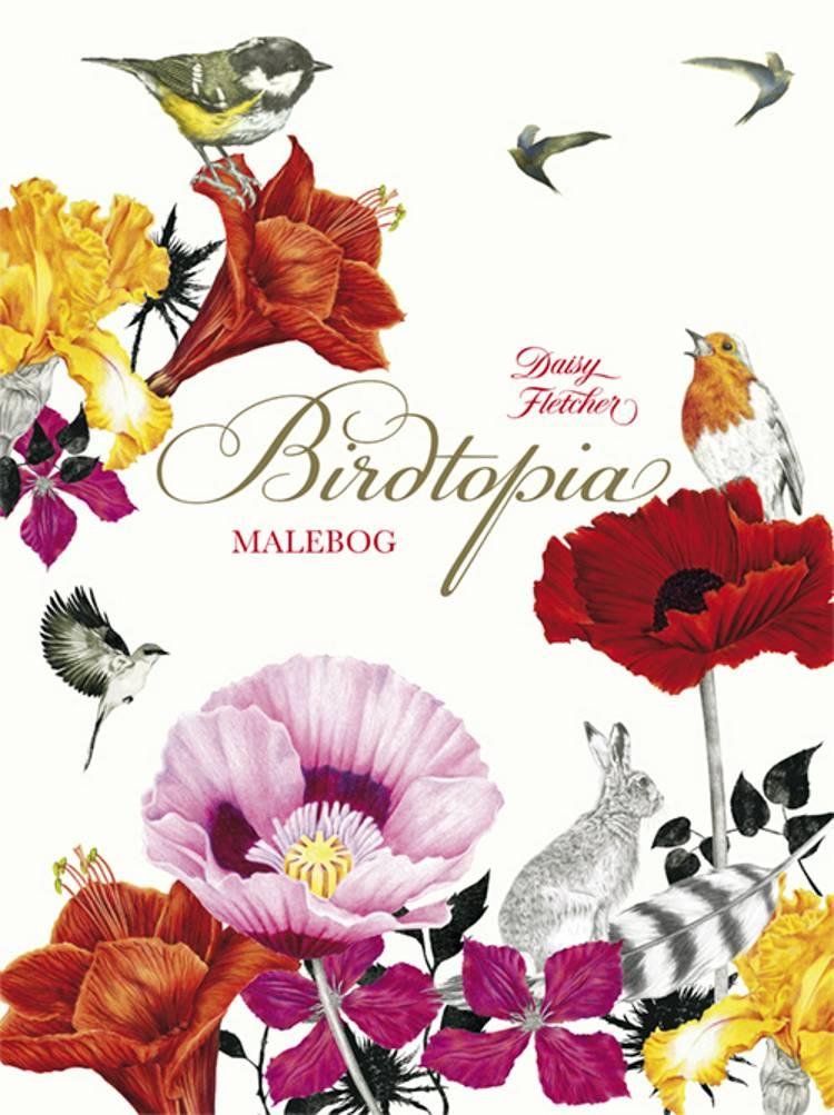 Birdtopia malebog af Daisy Fletcher