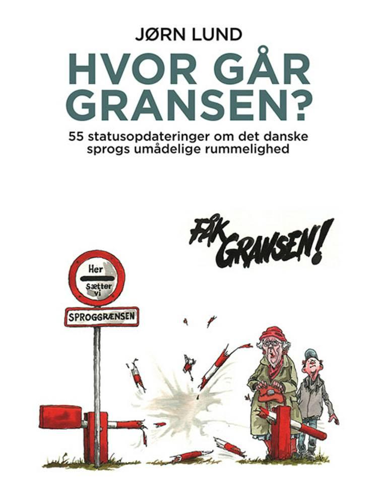 Hvor går gransen? af Jørn Lund