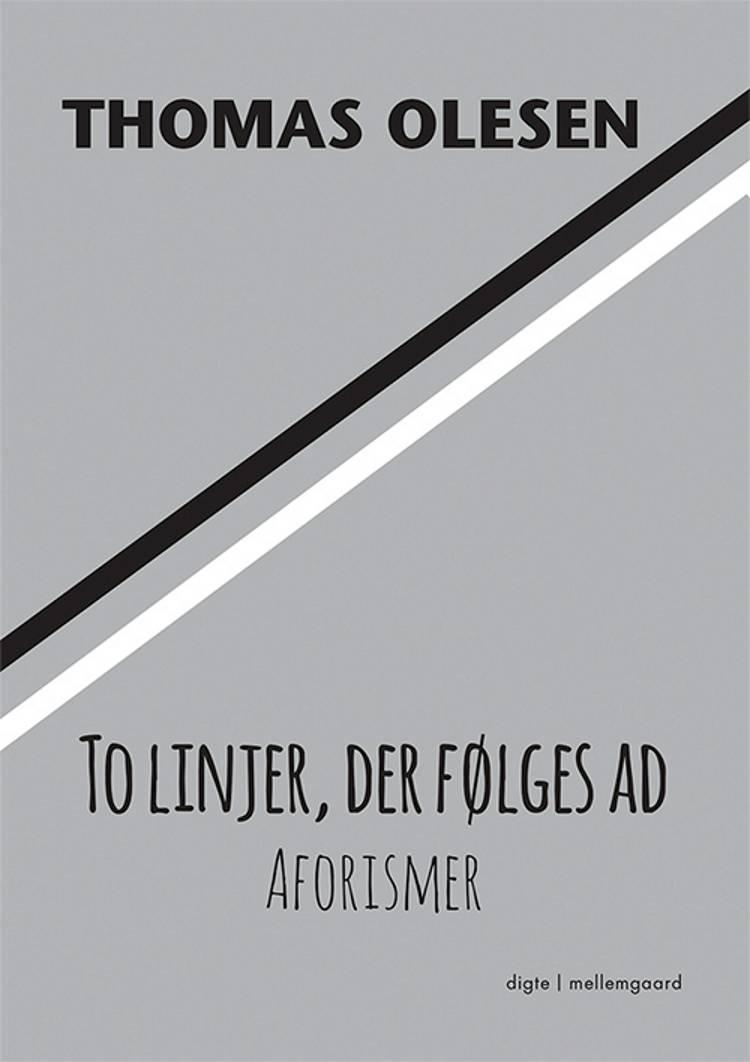 To linjer, der følges ad af Thomas Olesen