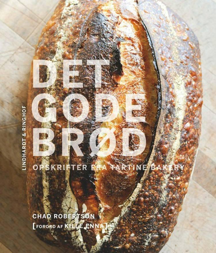 Det gode brød af Chad Robertson