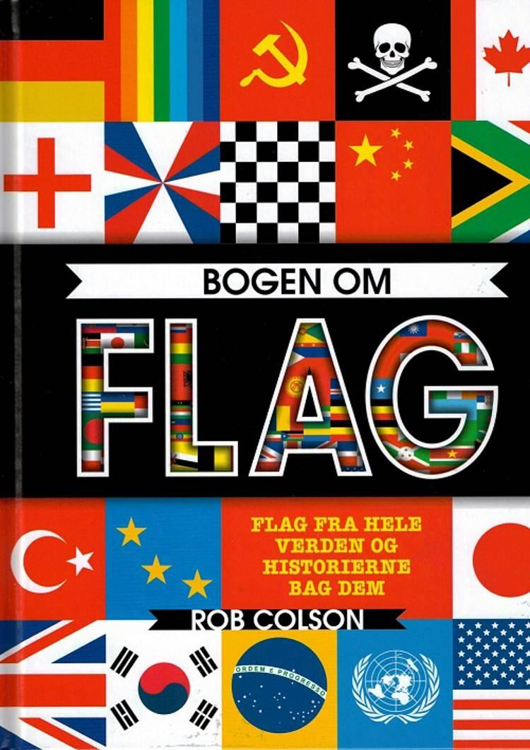 Bogen om flag af Rob Colson