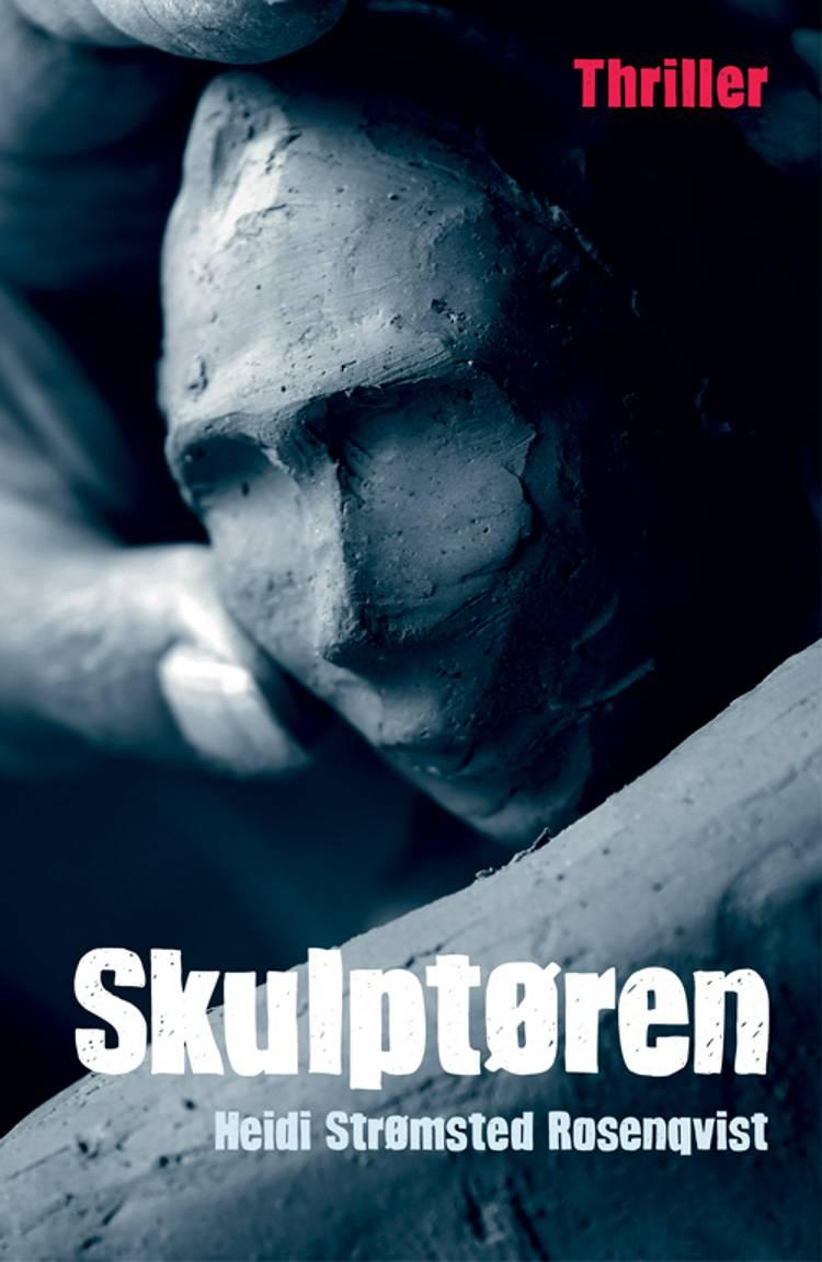 Skulptøren af Heidi Strømsted Rosenqvist