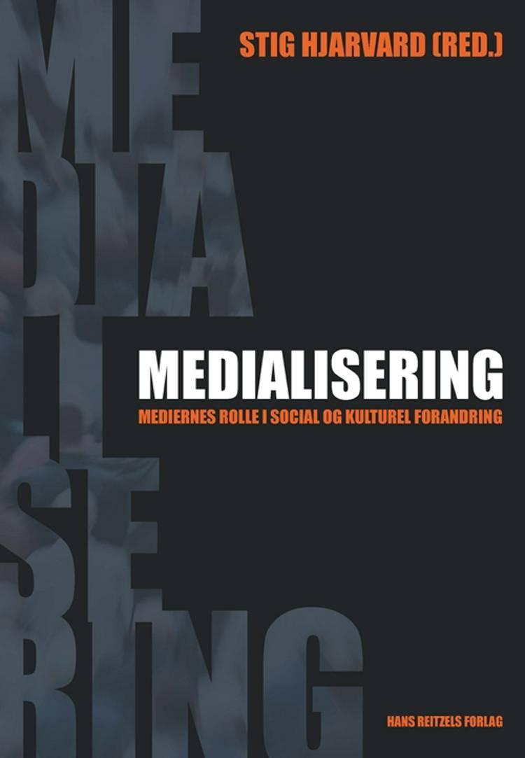Medialisering af Kirsten Frandsen, Stig Hjarvard og Mark Blach-Ørsten m.fl.