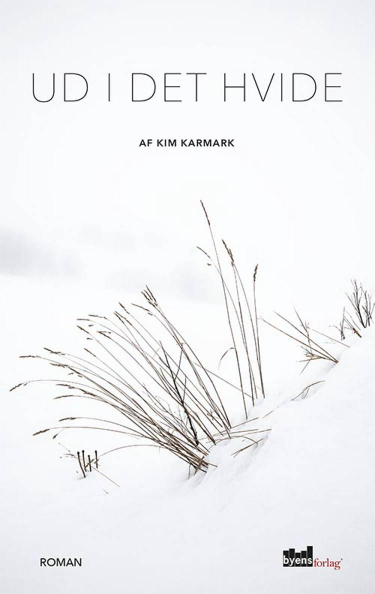 Ud i det hvide af Kim Karmark