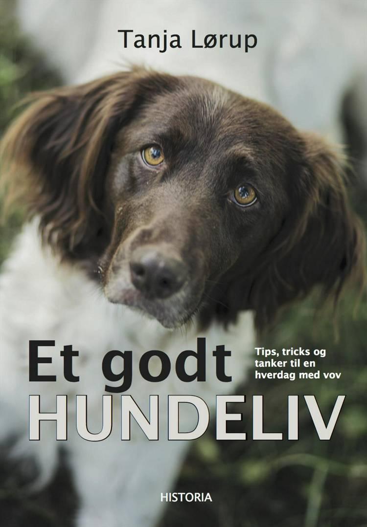 Et godt hundeliv af Tanja Lørup