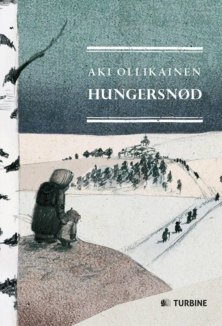 Hungersnød af Aki Ollikainen