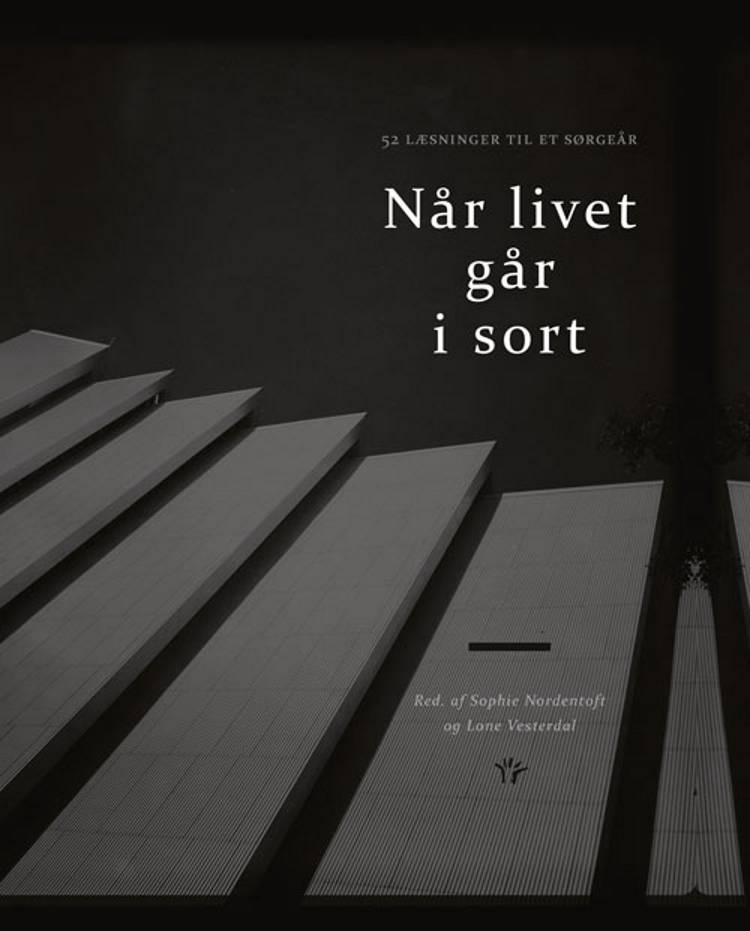 Når livet går i sort af Lone Vesterdal og Sophie Nordentoft