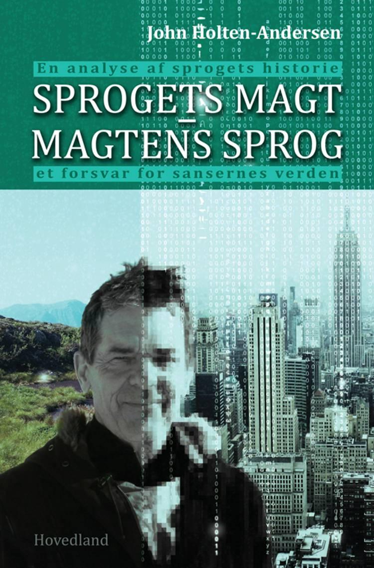 Sprogets magt - magtens sprog af John Holten-Andersen og John Holten Andersen