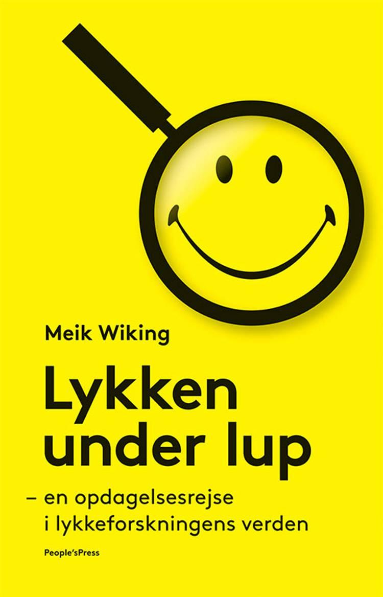 Lykken under lup af Meik Wiking