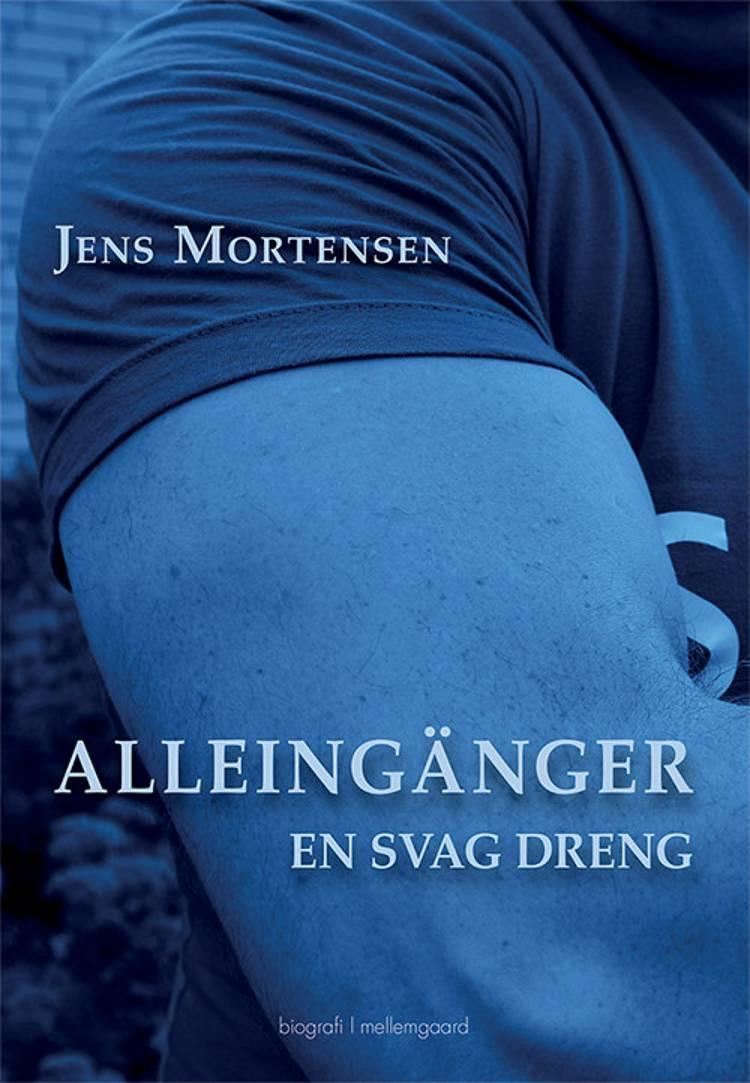Alleingänger af Jens Mortensen