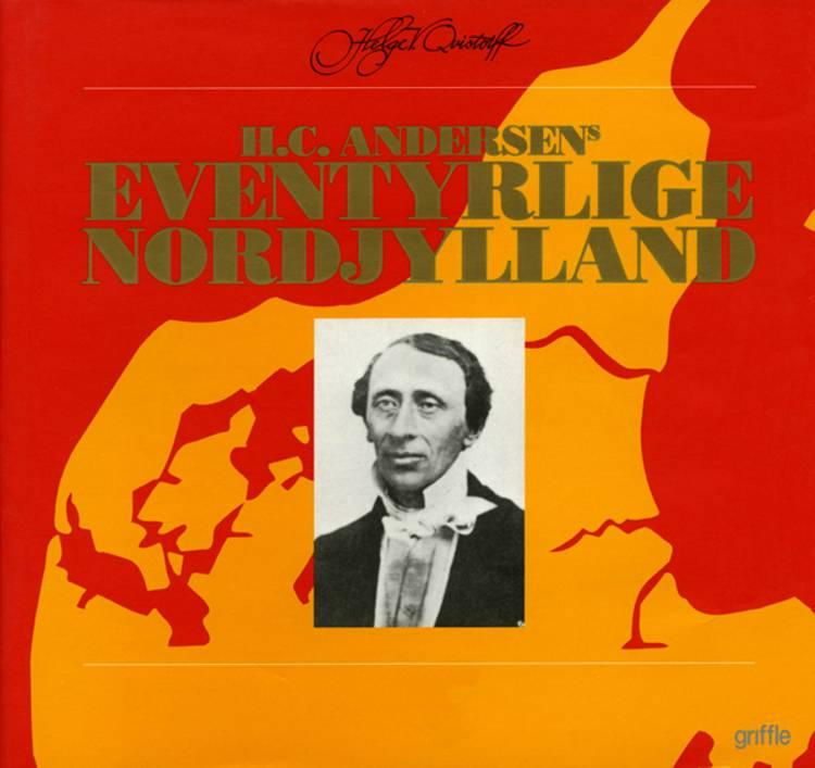 H.C. Andersens eventyrlige Nordjylland af Helge V. Qvistorff