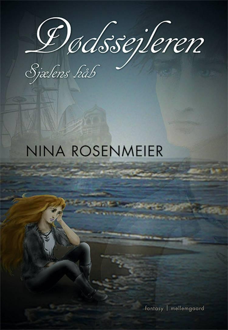 Dødssejleren - sjælens håb af Nina Rosenmeier