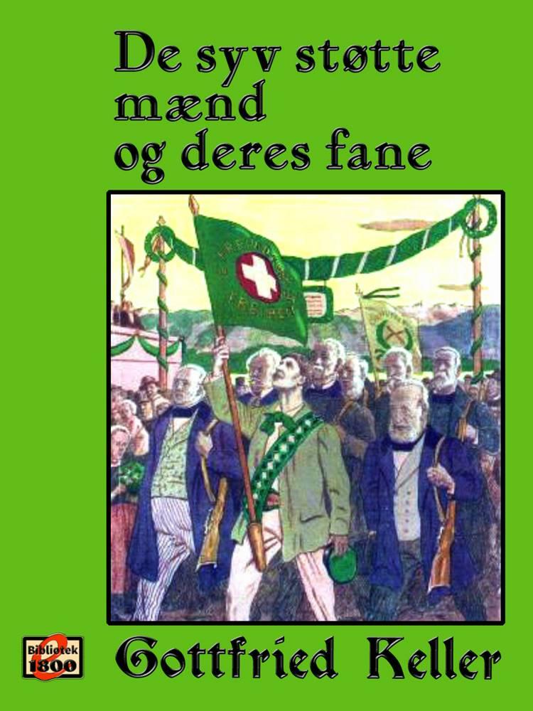 De syv støtte mænd og deres fane af Gottfried Keller
