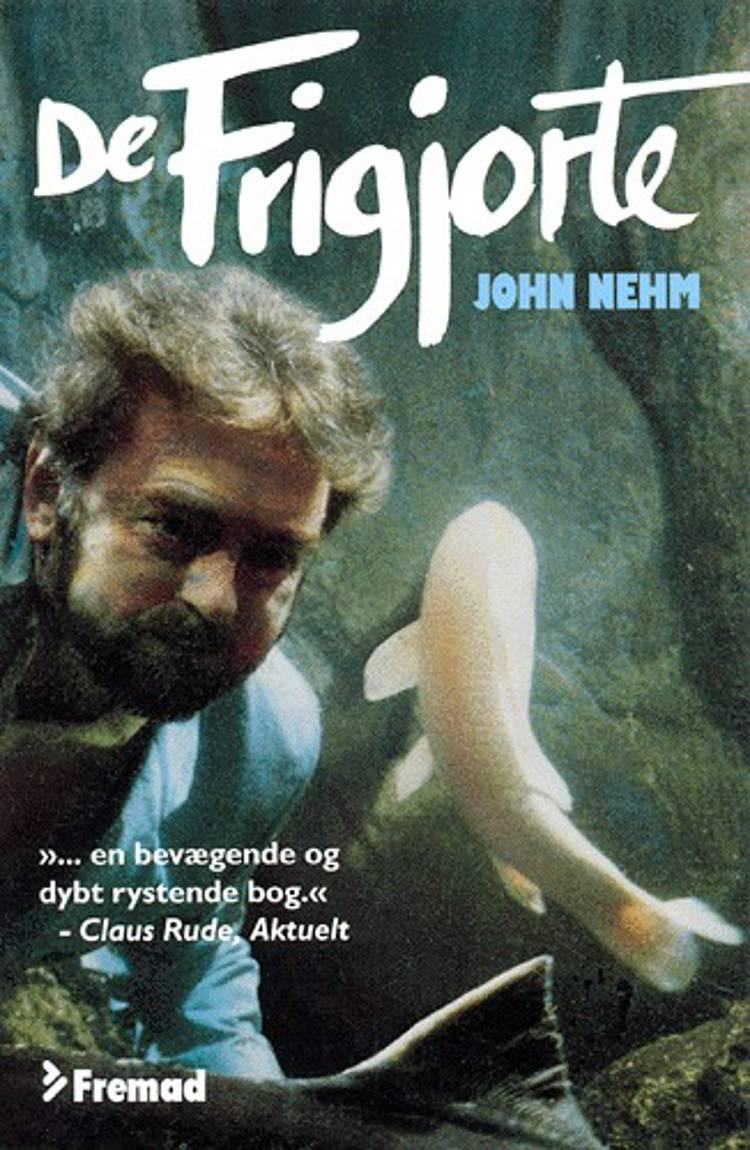 De frigjorte af John Nehm