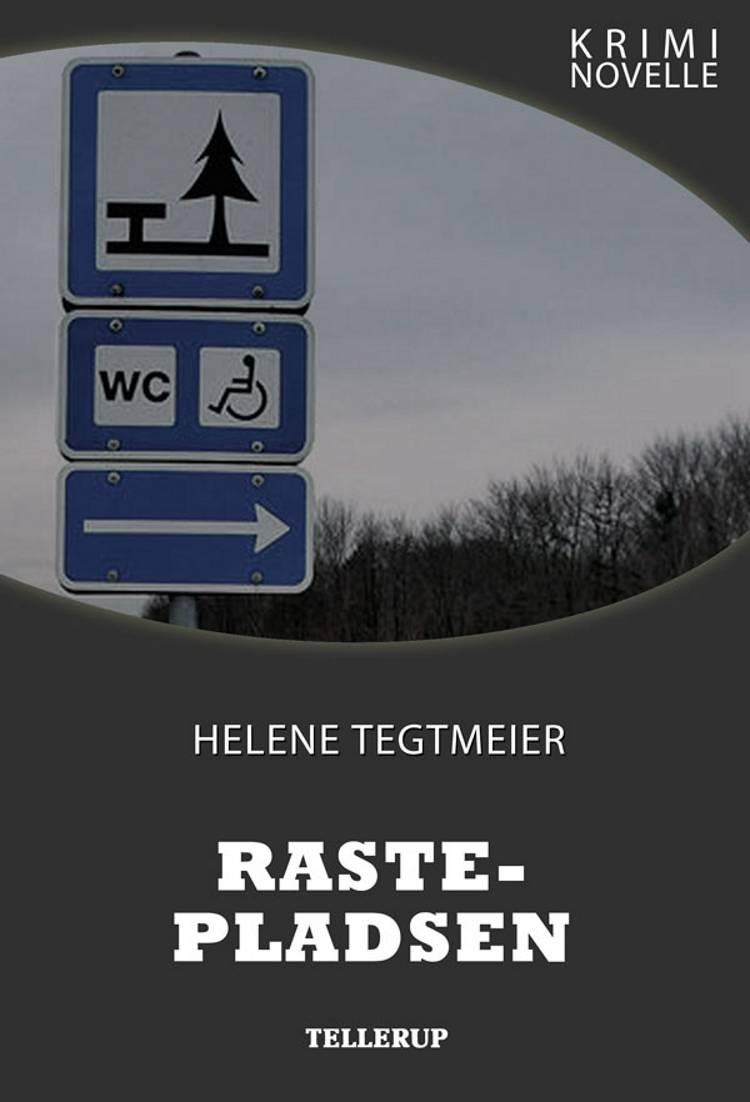Kriminovelle - Rastepladsen af Helene Tegtmeier