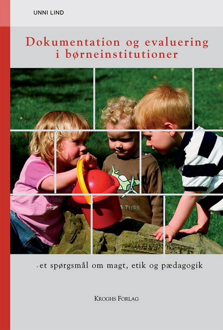 Dokumentation og evaluering i børneinstitutioner af Unni Lind