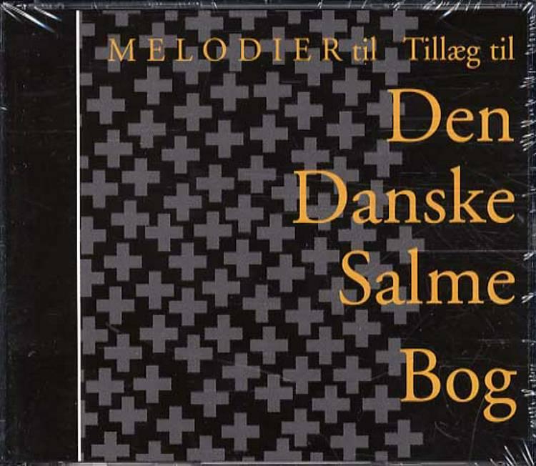 Melodier til Tillæg til Den danske salmebog