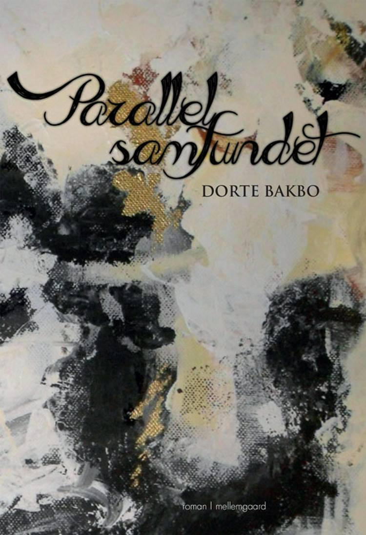 Parallelsamfundet af Dorte Bakbo