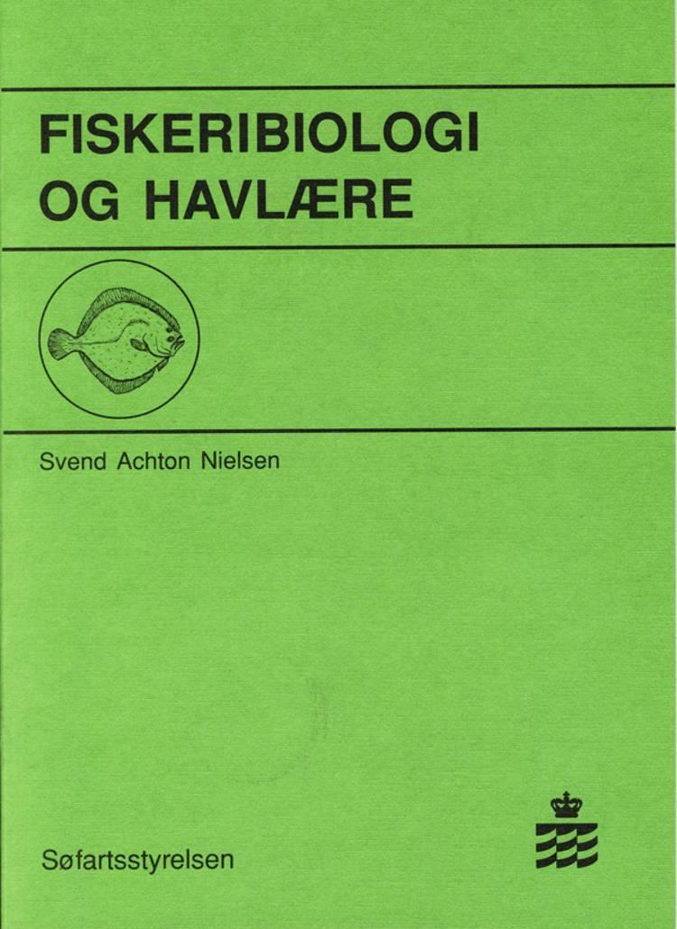 Fiskeribiologi og havlære af Svend Achton Nielsen