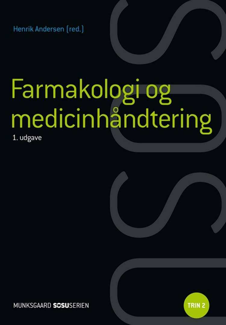 Farmakologi og medicinhåndtering af Henrik Andersen, Inge Olsen og Susanne Piilgaard Hallin