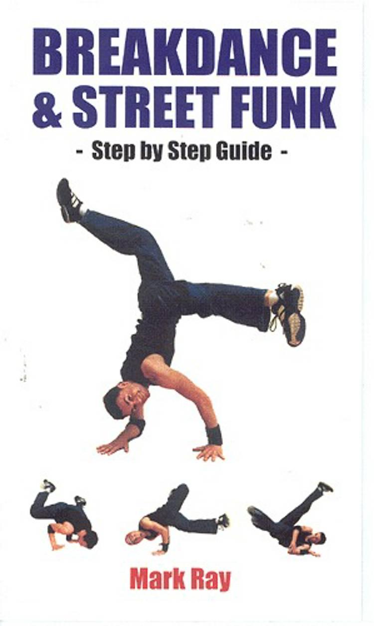Breakdance & street funk af Mark Ray