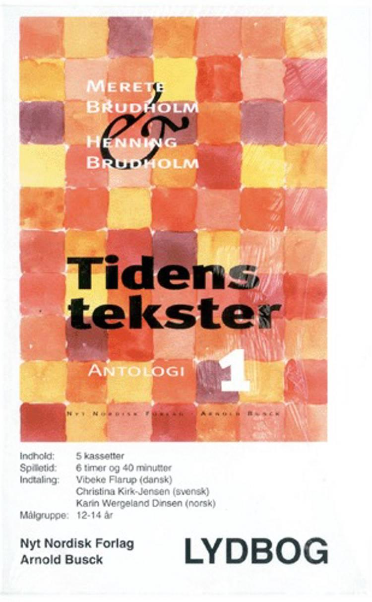 Tidens tekster. lydbog 1 af Henning Brudholm, Merete Brudholm og Henning og Merete Brudholm