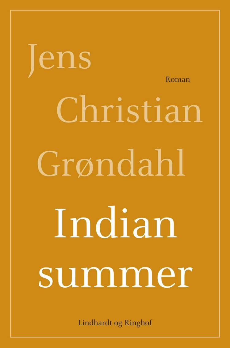 Indian summer af Jens Christian Grøndahl