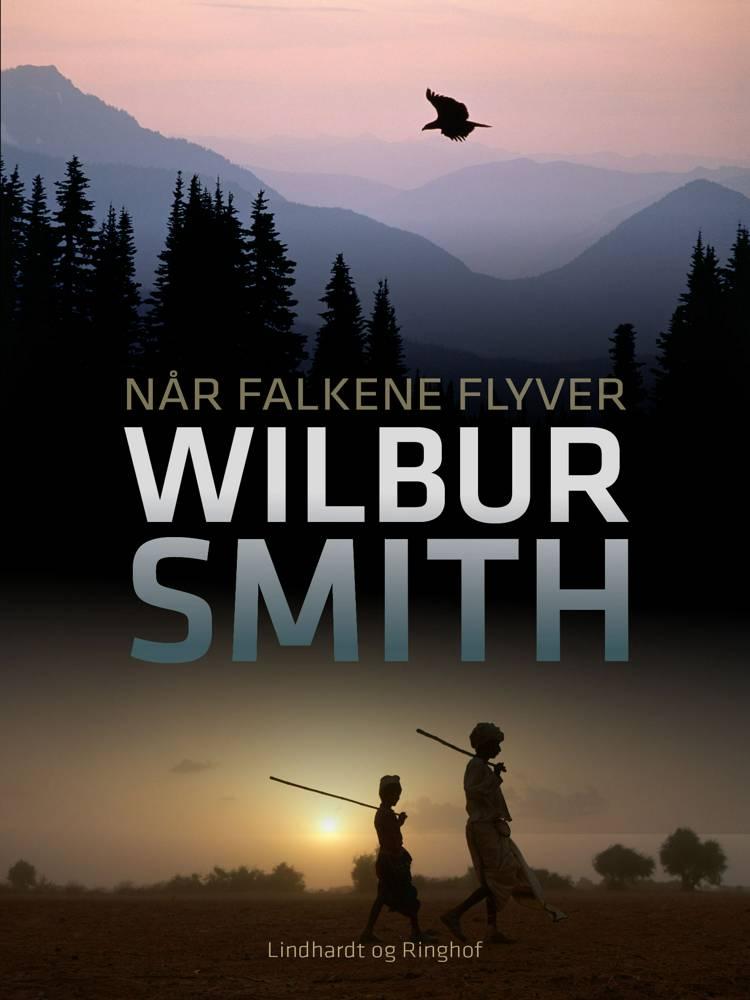 Når falkene flyver af Wilbur Smith