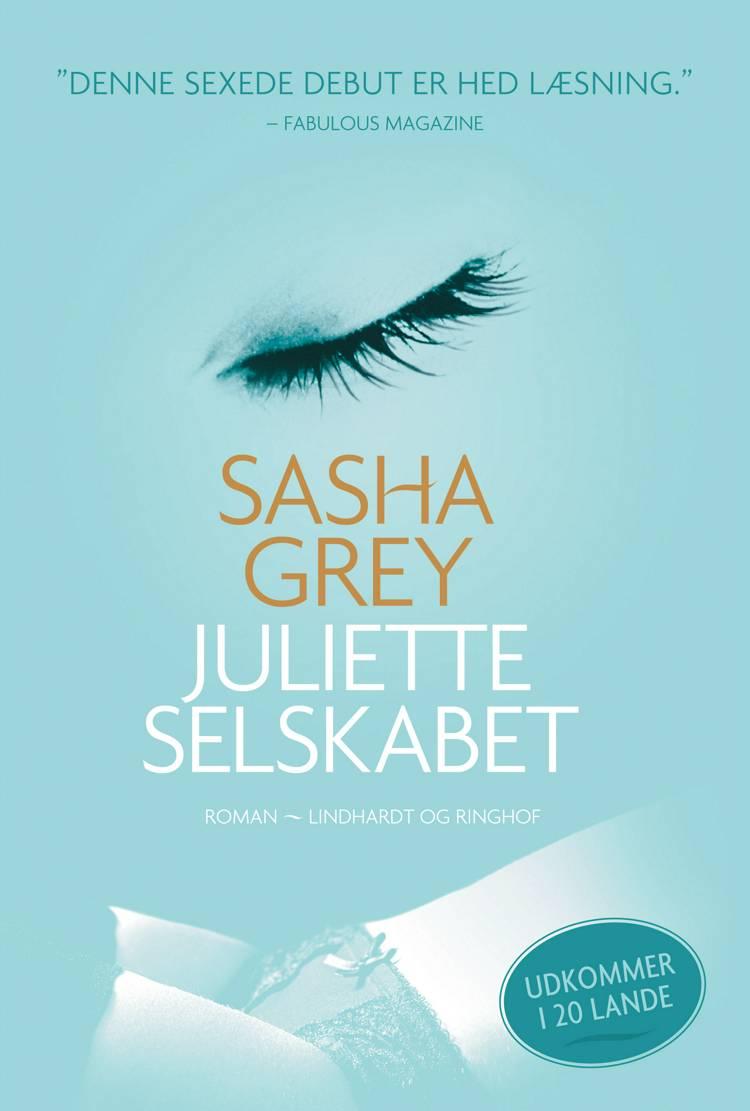 Juliette-selskabet af Sasha Grey