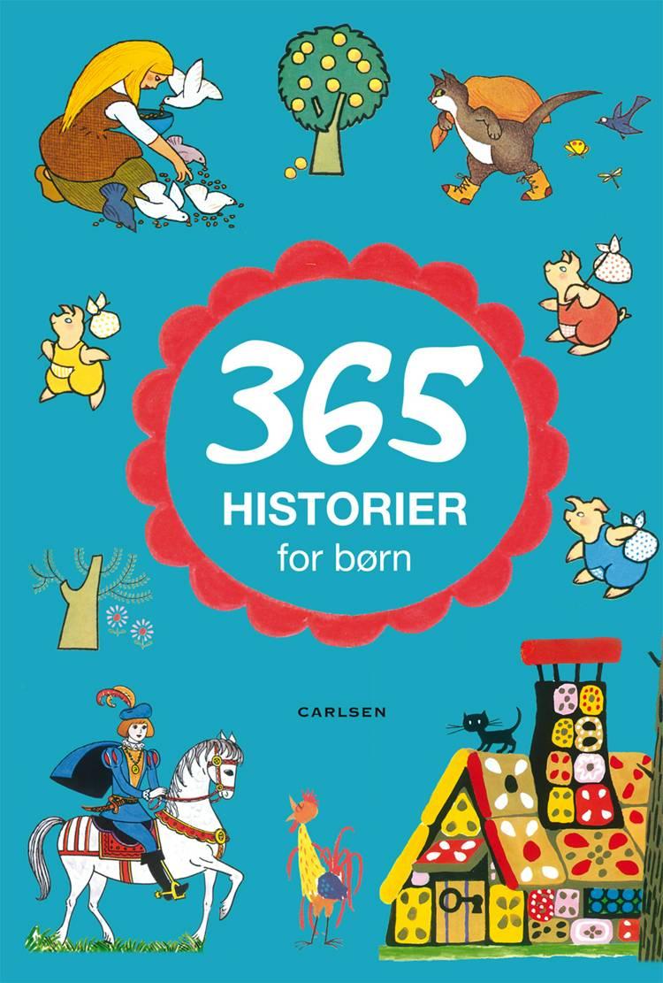 365 historier for børn af H.C. Andersen, Bdr. Grimm og Bdr. Grimm m.fl. m.fl.