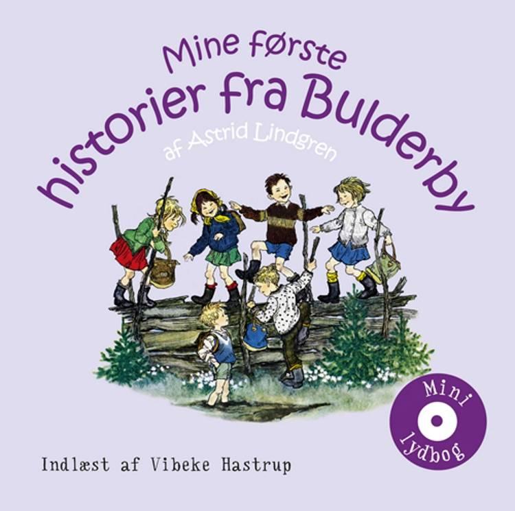Mine første historier fra Bulderby af Astrid Lindgren