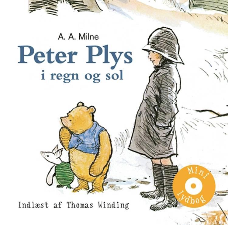 Peter Plys i regn og sol af A. A. Milne