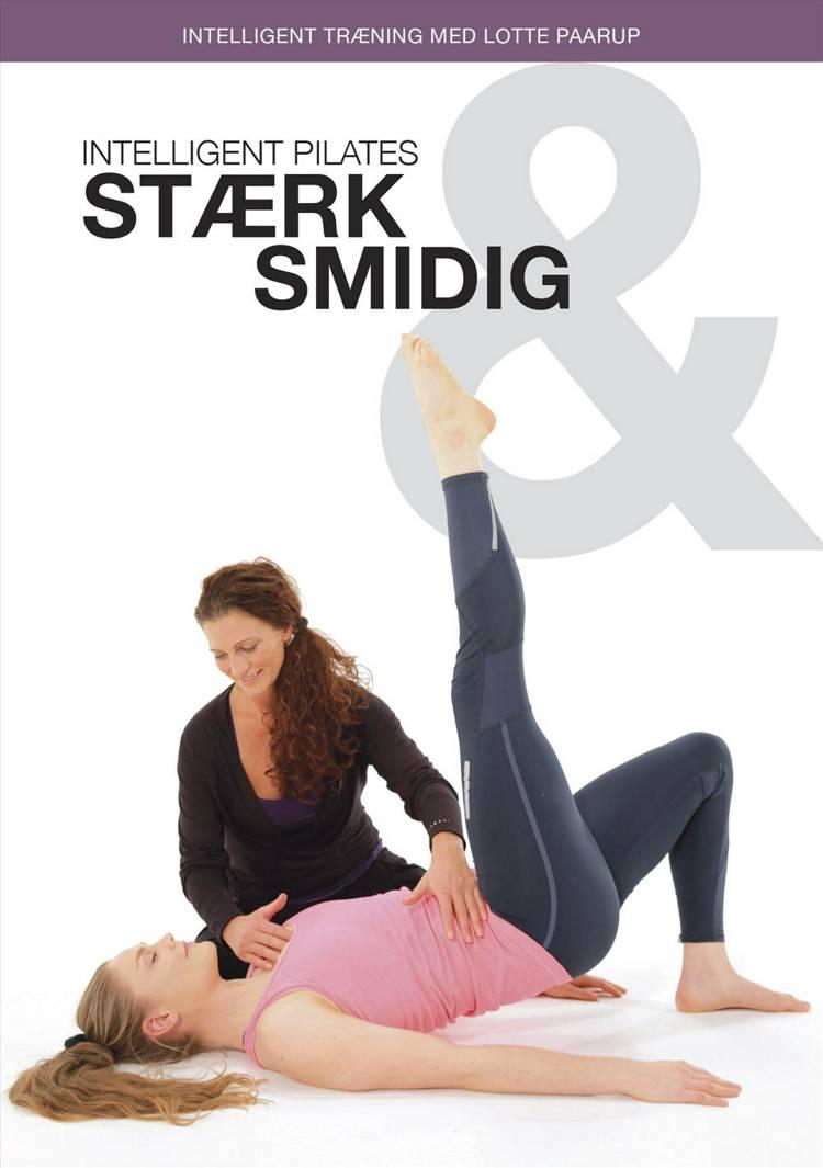 Intelligent pilates, stærk og smidig af Lotte Paarup