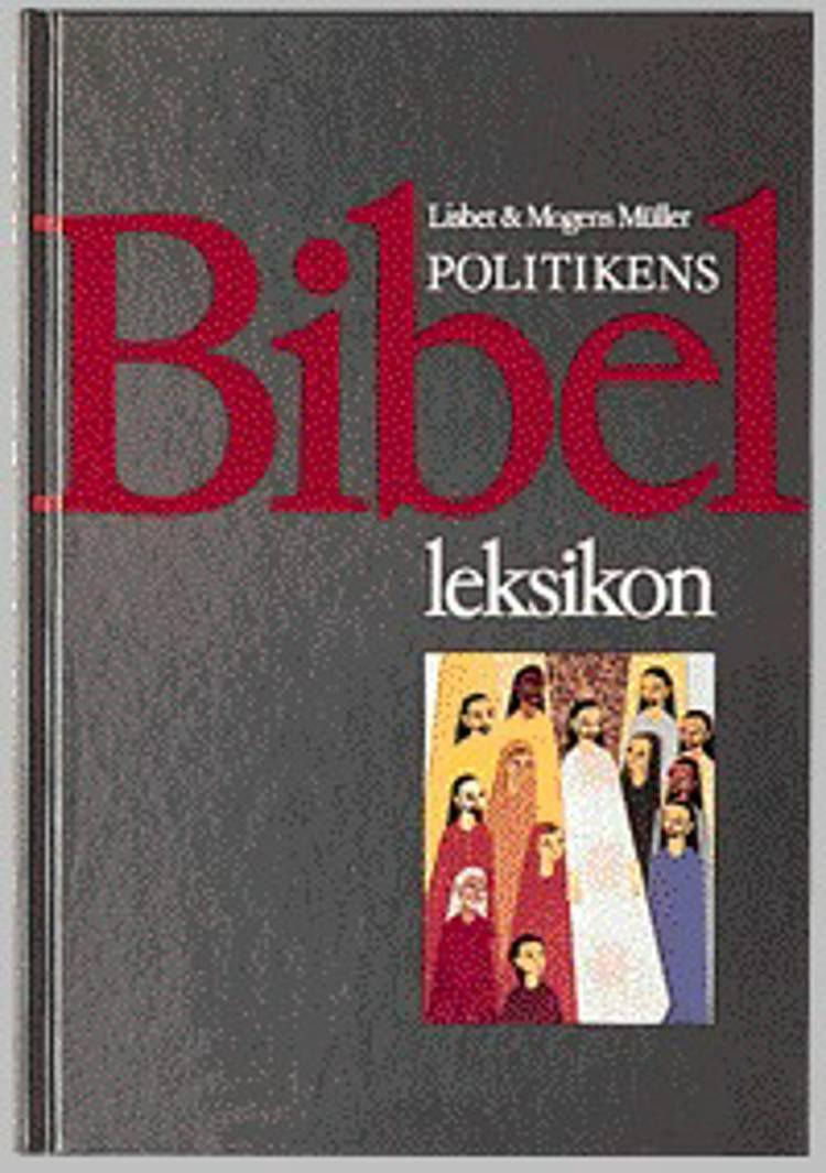 Politikens bibelleksikon af Mogens Müller og Lisbet Müller