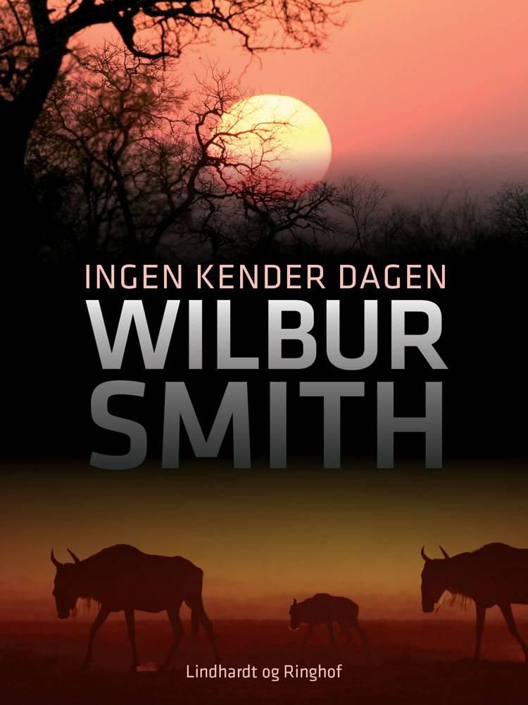 Ingen kender dagen af Wilbur Smith